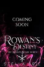 The Rowan's Destiny: An Urban Fantasy Reverse Harem Romance (The Killian Blade Series Book 3) (English Edition)