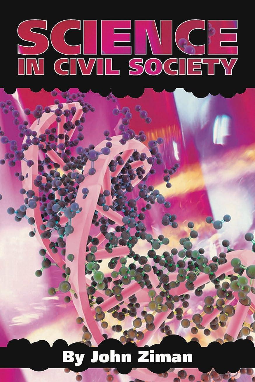 ラップトップはちみつ分離するScience in Civil Society (English Edition)