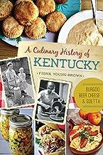 A Culinary History of Kentucky: Burgoo, Beer Cheese and Goetta (American Palate)