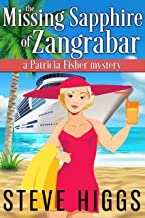 The Missing Sapphire of Zangrabar: A Patricia Fisher Mystery (A Humorous Cruise Ship Cozy Mystery Book 1)