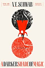 A Darker Shade of Magic: A Novel (Shades of Magic Book 1) Kindle Edition