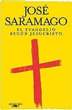 El evangelio según Jesucristo (Spanish Edition)
