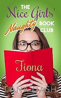 FIONA: A Curvy Girl Romance (THE NICE GIRLS' NAUGHTY BOOK CLUB 2)