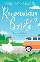Runaway Bride: A laugh out loud funny and feel good romcom!