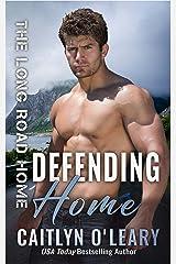 Defending Home Kindle Edition