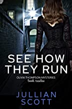 See How They Run (An Olivia Thompson Mystery Book 12)