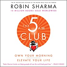 The 5 AM Club: Own Your Morning. Elevate Your Life. PDF