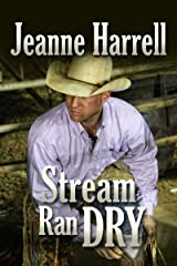 Stream Ran Dry: (The Westerners, Book 2) Kindle Edition