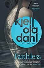 Faithless (Oslo Detective Series Book 5)