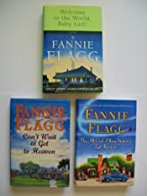 Fannie Flagg (Set of 3) Welcome to World; Can't Wait Heaven; All-Girl Filling Station's Last Reunion