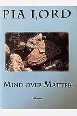 Mind over Matter: Poems Kindle Edition