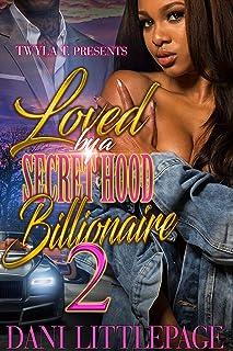 Loved By A Secret Hood Billionaire 2: Finale