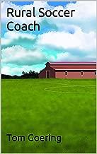 Rural Soccer Coach (English Edition)