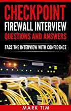 Checkpoint Firewall Interview Questions And Answers: Face The Interview With Confidence
