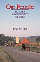 Our People: The Amish and Mennonites of Ohio