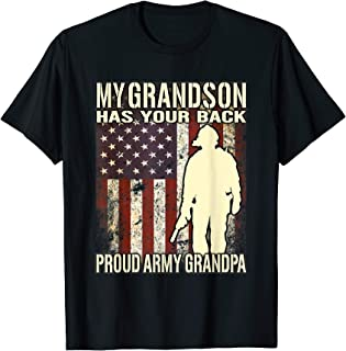 My Grandson Has Your Back US Flag Proud Army Grandpa T-Shirt