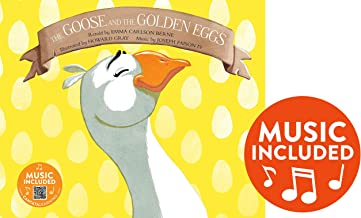 The Goose and the Golden Eggs (Classic Fables in Rhythm and Rhyme)