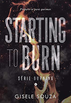 Starting to Burn (Burning 0,5)