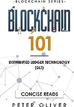 Blockchain 101: Distributed Ledger Technology (DLT) (Book1)