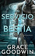 Al servicio de la bestia (Programa de Novias Interestelares : Las Bestias nº 2) (Spanish Edition)