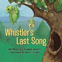 Whistler's Last Song