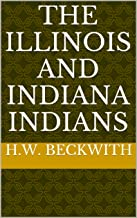 The Illinois and Indiana Indians