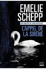 L'Appel de la sirène : Une enquête de Jana Berzelius (HarperCollins Noir) Format Kindle