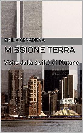 Missione Terra: Visite dalla civiltà di Plutone