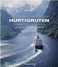 The Norwegian Coastal Voyage:  Kystruten/Hurtigruten Detailed 11-day Voyage Guide