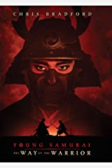 Way of the Warrior, The (Young Samurai, Book 1) Kindle Edition