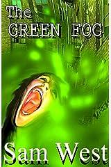 The Green Fog: An Extreme Horror Novella Kindle Edition