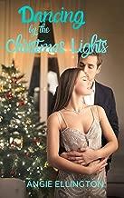Dancing by the Christmas Lights (Carlisle Bay Book 2)