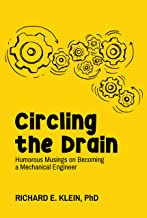 Circling the Drain: Humorous Musings on Becoming a Mechanical Engineer