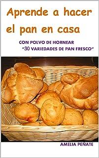 comprar comparacion APRENDER A HACER EL PAN EN CASA: 30 VARIEDADES CON POLVO DE HORNEAR (TU COCINA nº 2)