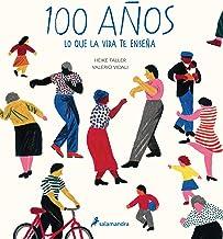100 años: Lo que la vida te enseña (Salamandra fun&food)