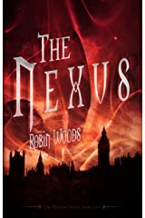 The Nexus (The Watcher Book 2) Kindle Edition