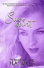 Save Spirit: Book Three of The Bound Spirit Series