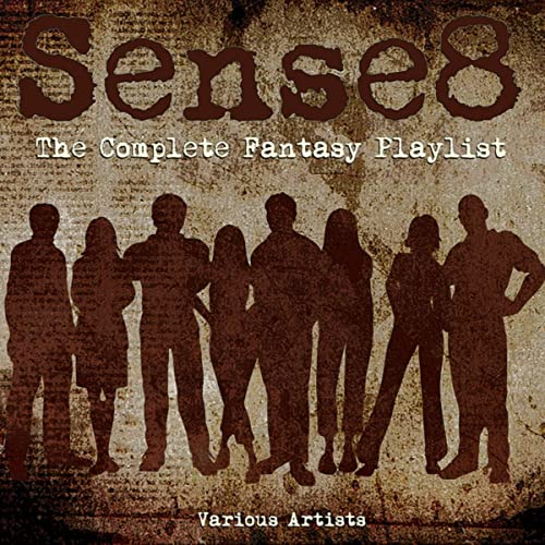 Sense8 Christmas Special Music.Sense8 The Complete Fantasy Playlist By Various Artists On