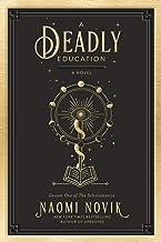 A Deadly Education: A Novel (The Scholomance) Pdf