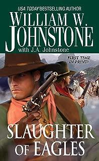 Slaughter of Eagles (Pinnacle Westerns Book 15)