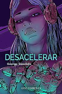Desacelerar (Contrate uma Androide Muse Livro 2) (Portuguese Edition)