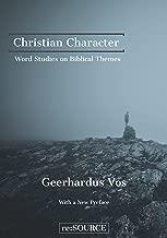 Christian Character: Word Studies on Biblical Themes
