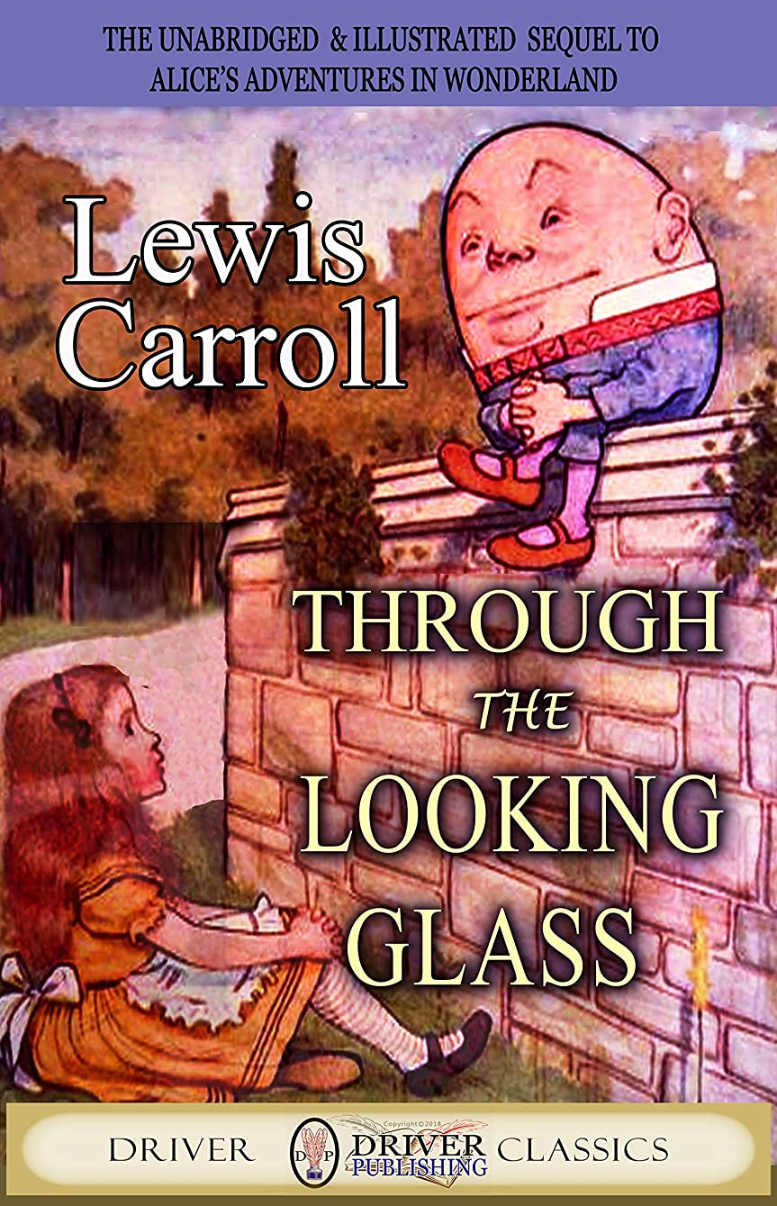 スリットラッドヤードキップリング請うThrough The Looking-Glass (Illustrated) (English Edition)