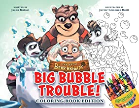 The Great Bear Brigade: Big Bubble Trouble!: Coloring Book Edition