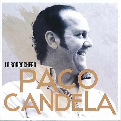 Mi Perro (Fandangos de Huelva) de Paco Candela en Amazon Music ...