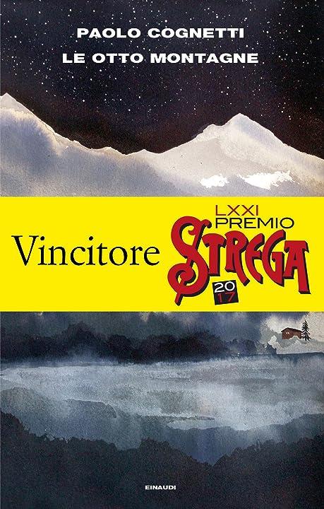 Paolo cognetti - le otto montagne (italiano) copertina flessibile einaudi 978-8806239831