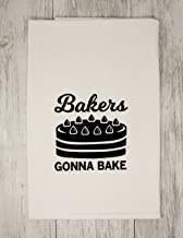 bakers gonna bake bake bake