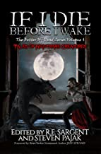 If I Die Before I Wake: Tales of Nightmare Creatures (The Better Off Dead Series Book 4)