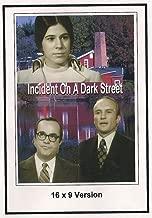 Incident On A Dark Street 16x9 TV.