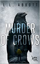 Murder Of Crows: A gripping Lake Pines Mystery Novel (A Lake Pines Murder Mystery Series Book 3)